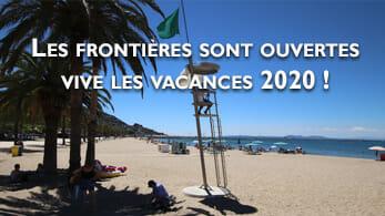 Vive les vacances 2020 ! les frontières restent ouvertes